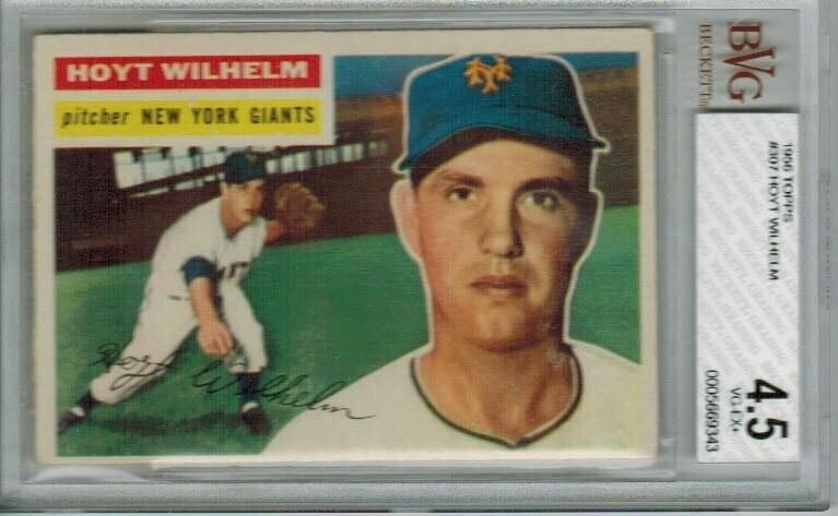 1956 Topps #307 Hoyt Wilhelm Beckett Graded 4.5