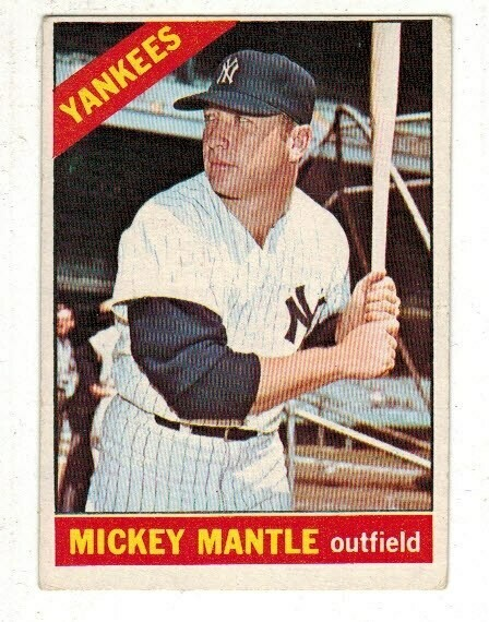 1966 Topps #50 Mickey Mantle list $500