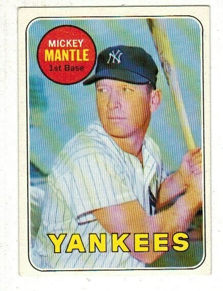 1969 Topps #500 Mickey Mantle list $400