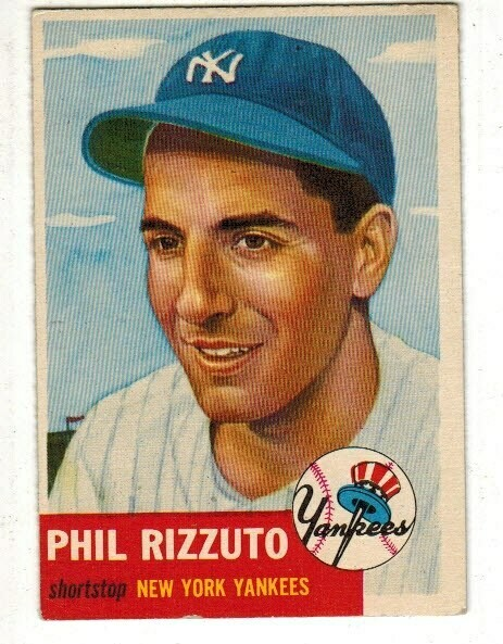 1953 Topps #114 Phil Rizzuto list $250
