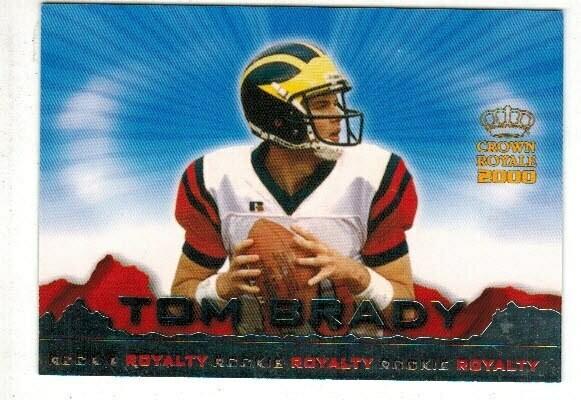 2000 Crown Royale Tom Brady rookie