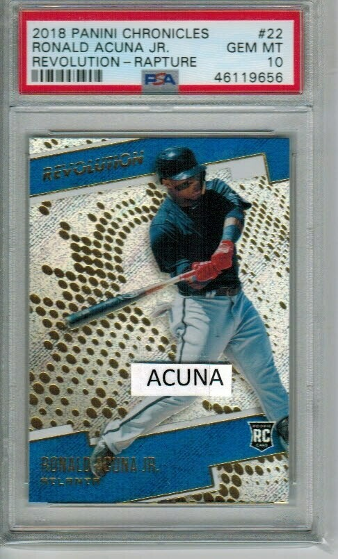 Ronald Acuna Jr. rookie PSA 10 2018 Panini Chronicles Revolution Rapture #22