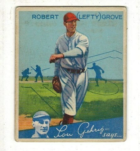 1934 Goudey #19 Lefty Grove list $500