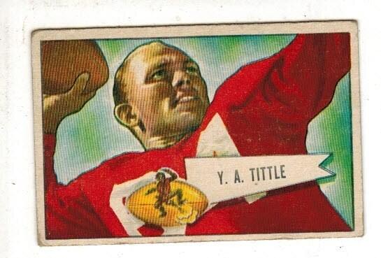 1952 Bowman Small #17 Y.A. Tittle list $125