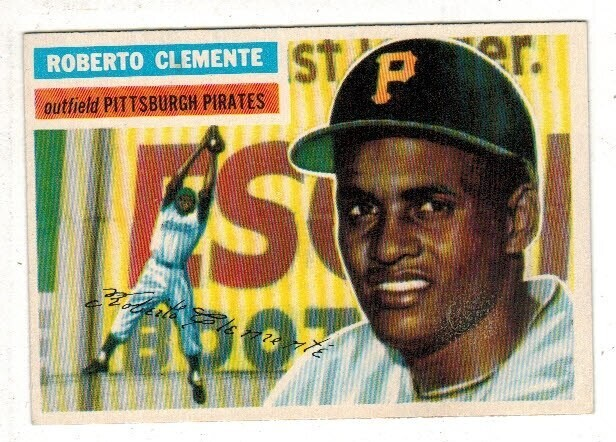 1956 Topps #33 Roberto Clemente Clean list $2000