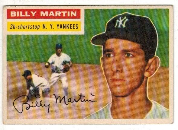 1956 Topps #181 Billy Martin list $100