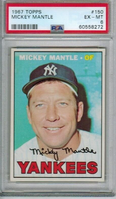 1967 Topps #150 Mickey Mantle PSA 6