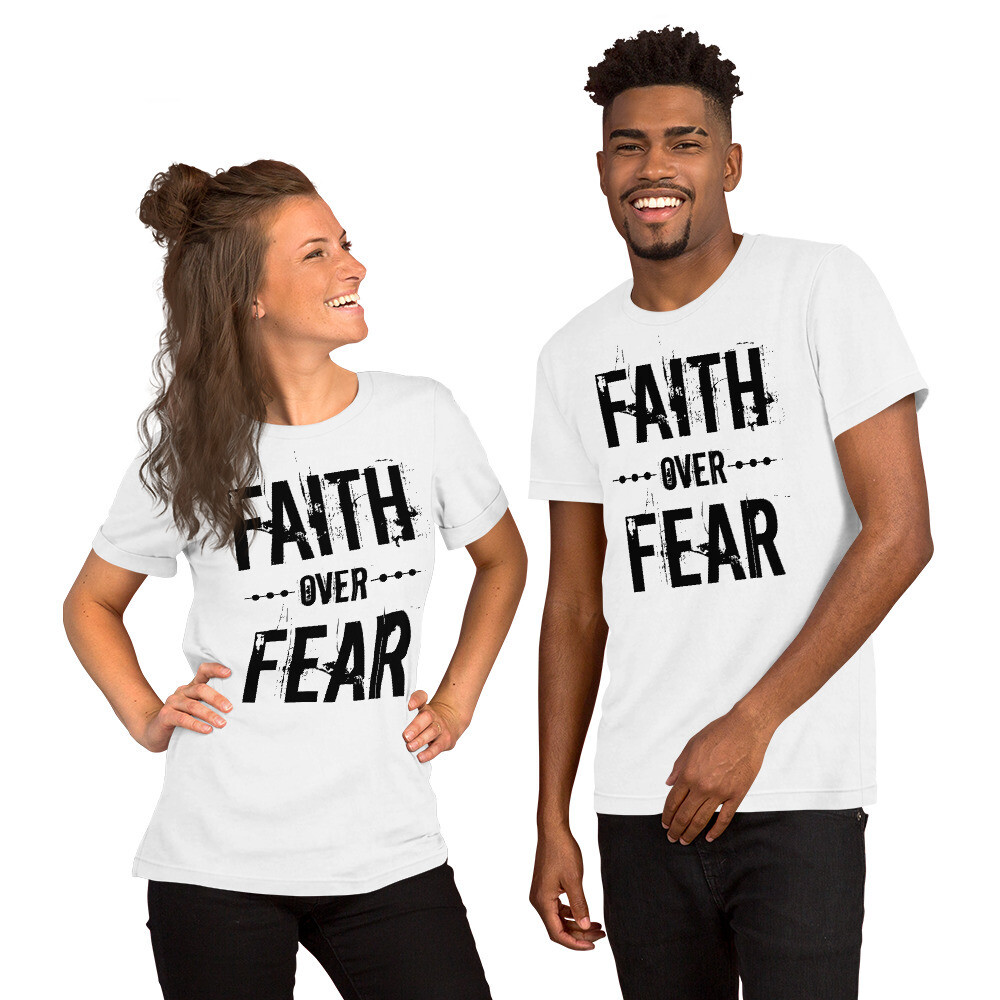 Faith Over Fear Short-Sleeve Unisex T-Shirt