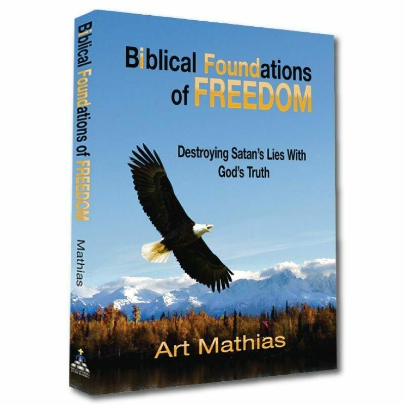 Biblical Foundations Of Freedom