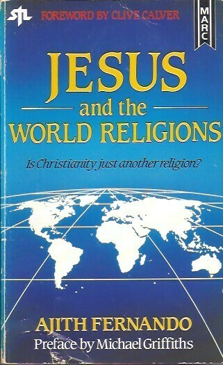 Ajith Fernando - Jesus & the World Religions