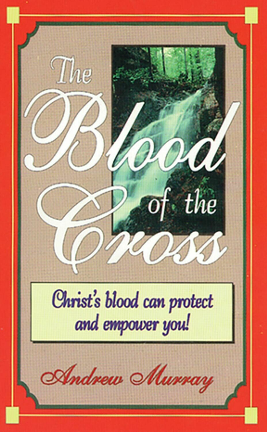 Andrew Murray - The Blood of the Cross