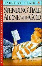 Barry St. Clair-Spending Time alone with God