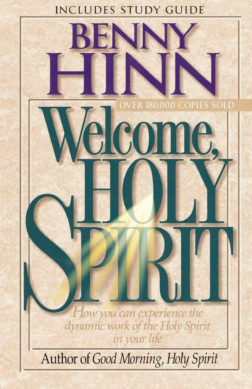 Benny Hinn - Welcome Holy Spirit