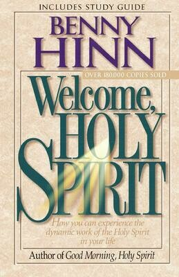 Benny Hinn - Welcome Holy Spirit