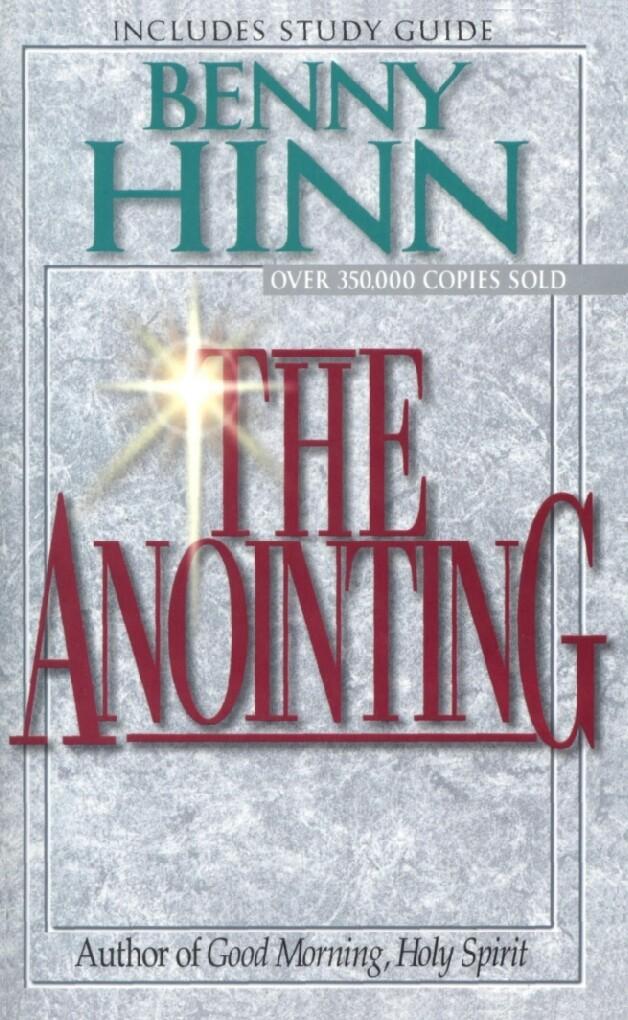 Benny Hinn - The Anointing