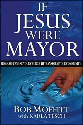 Bob Moffitt | If Jesus were Mayor