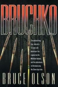 Bruce Olson   Bruchko