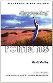 David Coffey | Discovering Romans