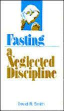 David R. Smith - Fasting