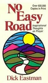 Dick Eastman | No Easy Road