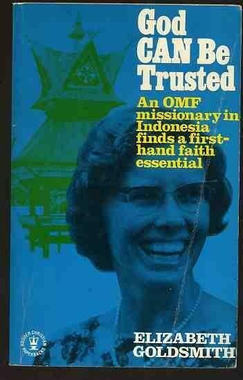 Elizabeth Goldsmith | God Can Be Trusted