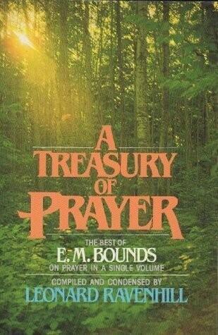 E. M. Bounds | A Treasury of Prayer