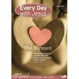 Everyday with Jesus | The Servant | Mar-Apr 2015
