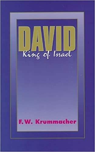 F. W. Krumacher | David, the King of Israel