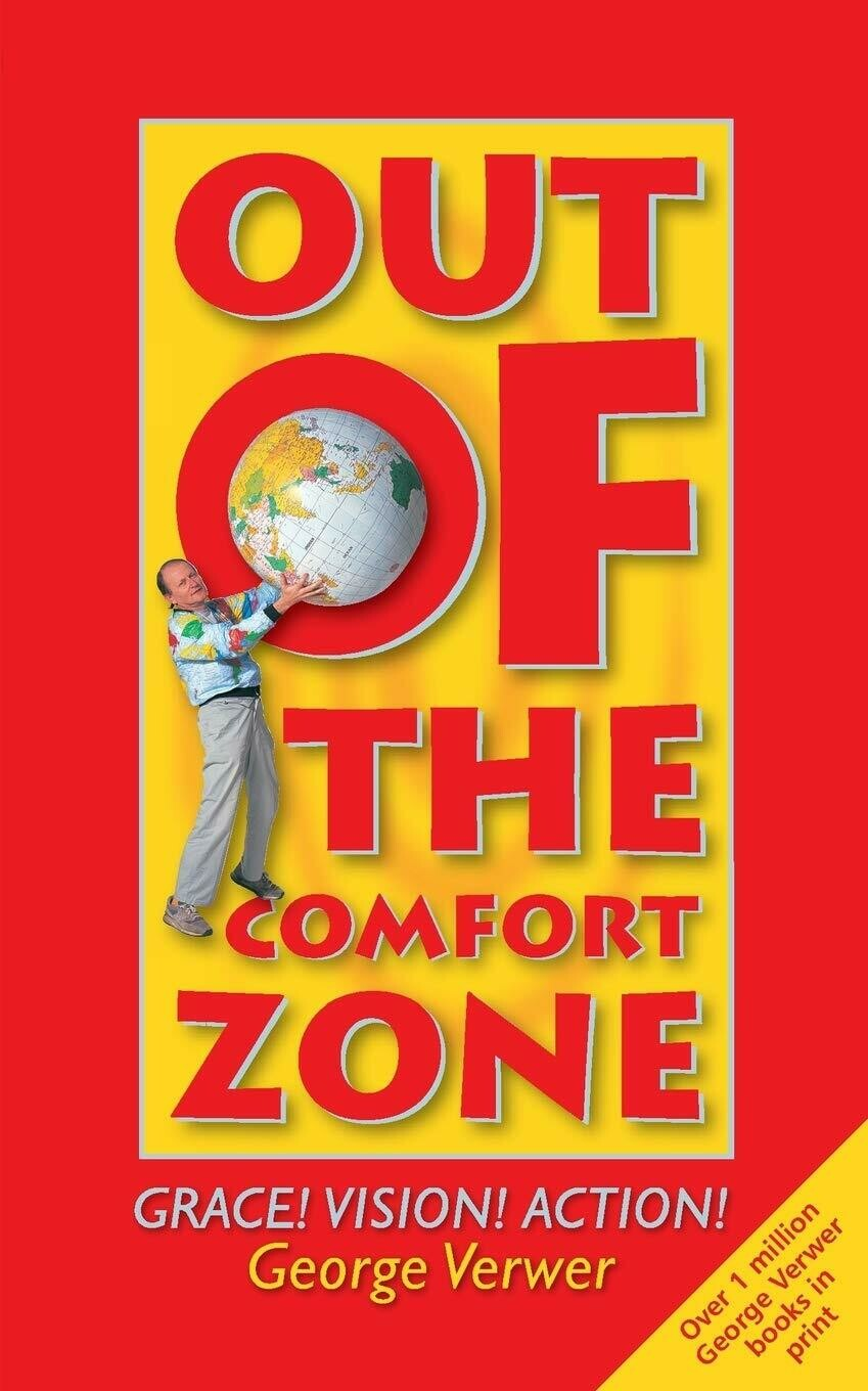 George Verwer | Out of the Comfort Zone
