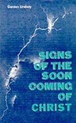 Gordon Lindsay - Signs of the soon coming of Christ