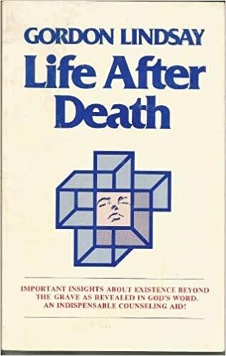 Gordon Lindsay | Life After Death