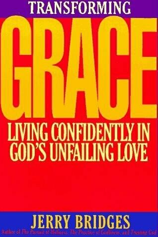 Jerry Bridges | Transforming Grace