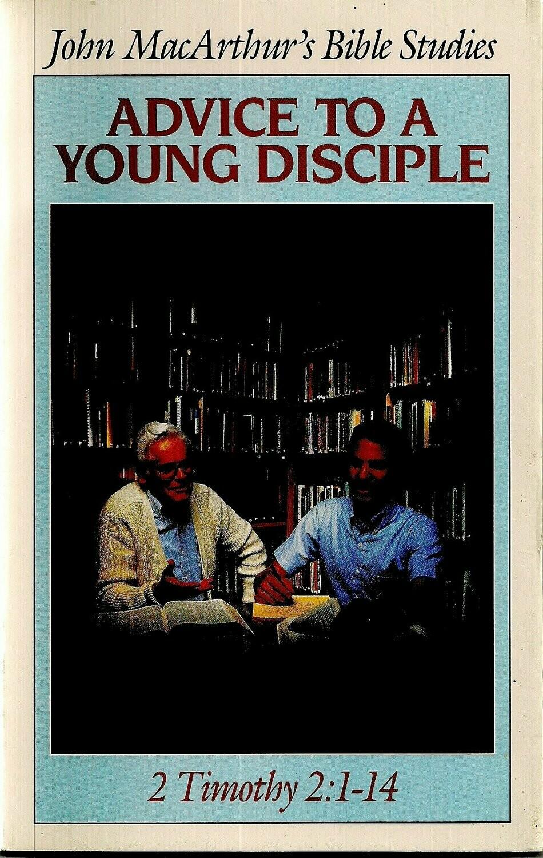 John MacArthur | Advice to a Young Disciple