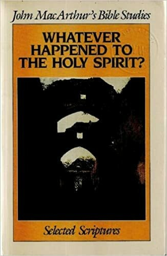 John MacArthur | Whatever Happened to the Holy Spirit