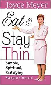 Joyce Meyer | Eat & Stay Thin
