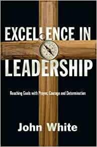 John White   Excellence in Leadership