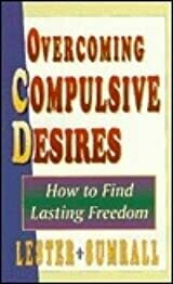 Lester Sumrall | Overcoming Compulsive Desires