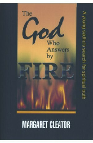 Margaret Cleator | The God who answers by fire