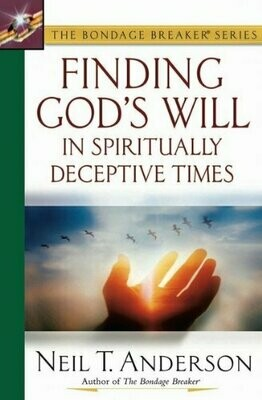 Neil T. Anderson | Finding God's Will