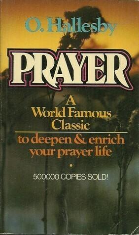 O. Hallesby - Prayer
