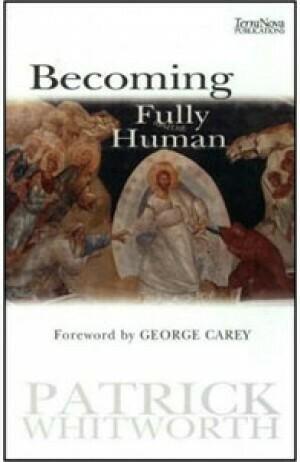 Patrick Whitworth | Becoming fully Human