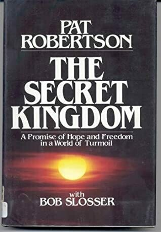 Pat Robertson | The Secret Kingdom