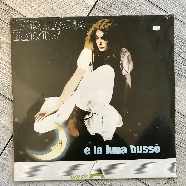 Loredana Bertè - E la luna bussò