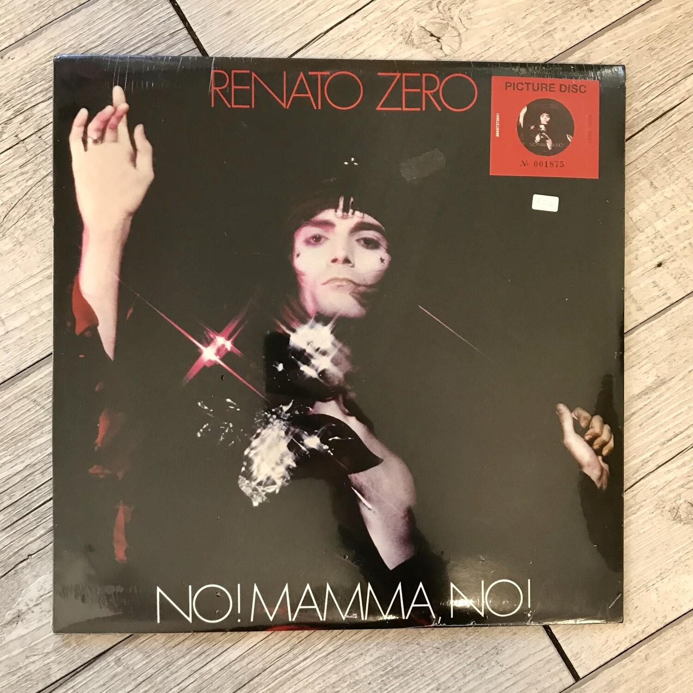 Renato Zero - No! Mamma, no! (picture disc n° 001875)