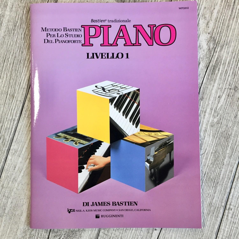 James Bastien - Piano livello 1