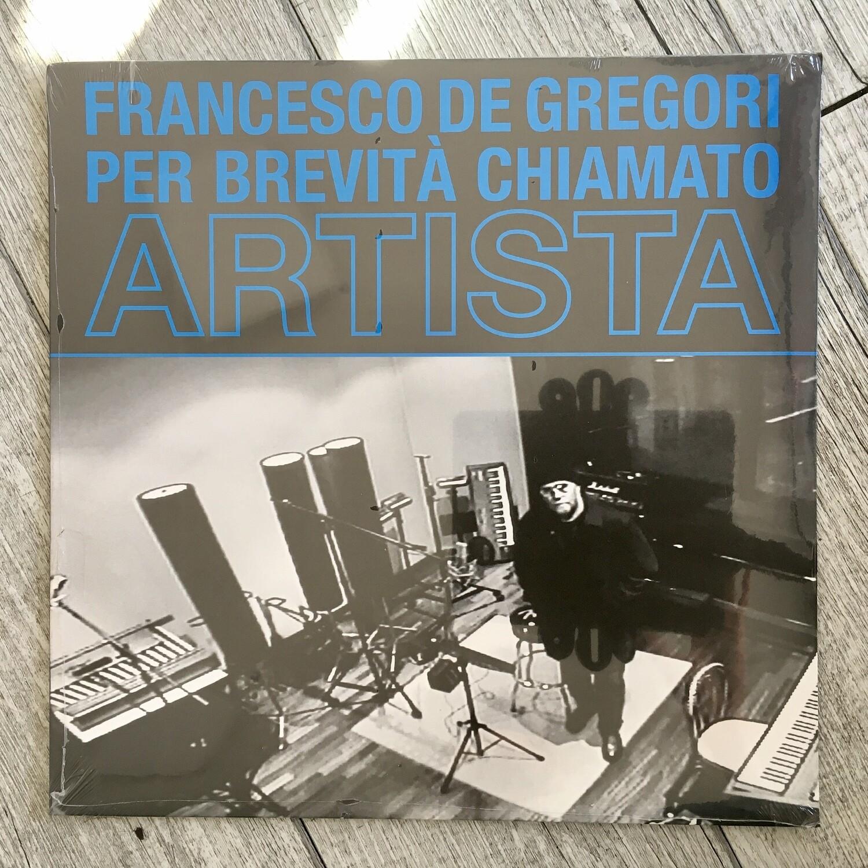 Francesco De Gregori - Per brevità chiamato artista