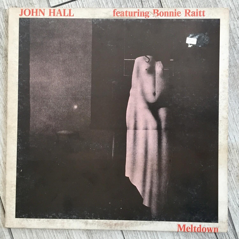 JOHN HALL ft. BONNIE RAITT - Meltdown