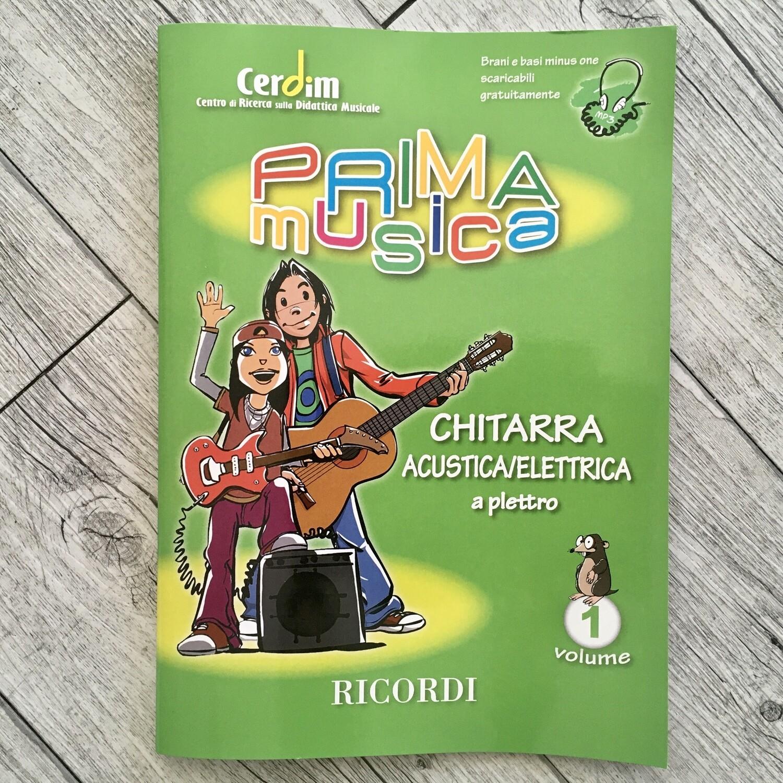 PRIMA MUSICA - Chitarra Acustica/Elettrica Vol. 1