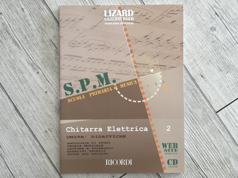 LIZARD - SPM Chitarra Elettrica Vol. 2