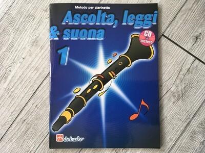 DE HASKE - Ascolta leggi e suona Clarinetto Vol. 1